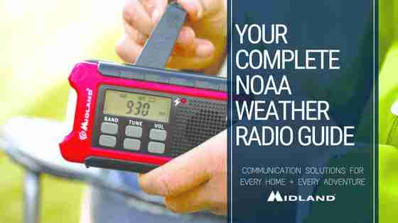 Your Complete NOAA Weather Radio Guide